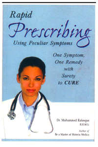 Rapid Prescribing Using Peculiar Symptoms By Dr. Muhammed Rafeeque